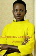 Guerreira Liberiana by SOC9797IO