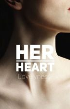Her Heart - On Hold  by lovelyness-
