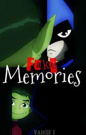 Fake Memories (BBXRAE) by vananeeey