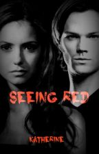 Seeing Red - Sam Winchester {1} by katherinep97