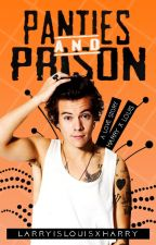 Panties & Prison - L.S by larryislouisxharry
