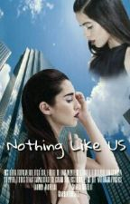 Nothing Like Us || Camren || by JaureguiCabello12