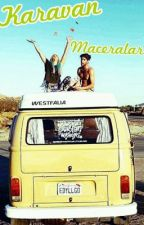 Karavan Maceraları by BegmAcar