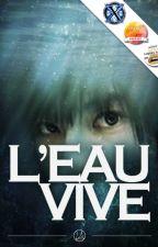 L'Eau vive by Laedde