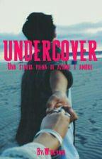 Undercover by Wirgynia
