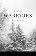 Warriors •ziam avengers αυ•  by reichenbach-fall