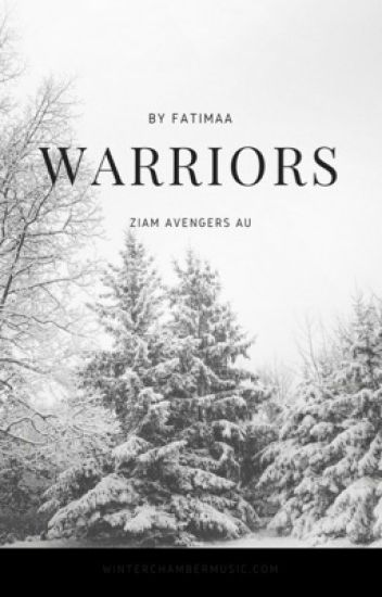 Warriors •ziam avengers αυ•