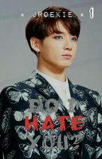 Do i hate you? (Jungkook X Reader) by JRoekie