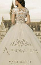 A Prometida by EmanoeleCoelho