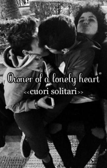 owner of a lonely heart→cuori solitari; fenji {completa}