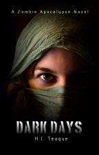 Dark Days by ZC1VHD