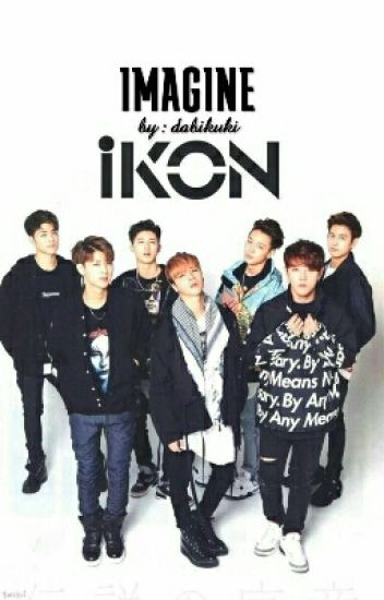 iKON and YOU (Part I)