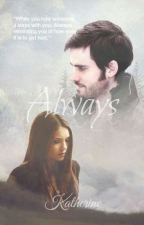 Always [Once Upon A Time] *rewriting* by katherinep97
