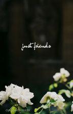 Just Friends//Dan Howell x Reader by emilyisfriendly