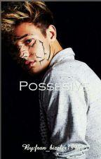 Posessive||C.M|| by Fran_Shakur94