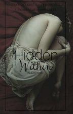 Hidden Within by ALDaniells