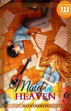 Maid in Heaven by WackyMervin
