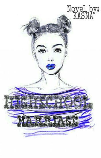 Highschool Marriage