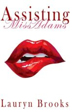 Assisting Miss Adams (GirlxGirl) NEW VERSION by LBrooks23