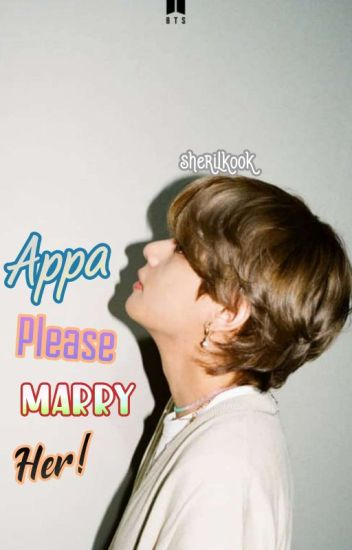 [C] Appa, Please Marry Her! + kth