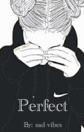 Perfect (J.J. Fanfic) by psychopotathoes