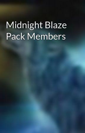 Midnight Blaze Pack Members by MidnightBlazePack