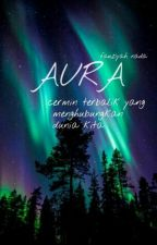 Aura by fauziyahnada