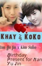 Khay နဲ႔ KoKo by EuropaYooSul
