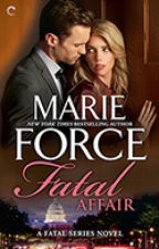 Fatal Series, Book 1:  Fatal Affair (Excerpt Only) by marieforce