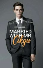 Married With Mr. Cikgu by ieyraaqish