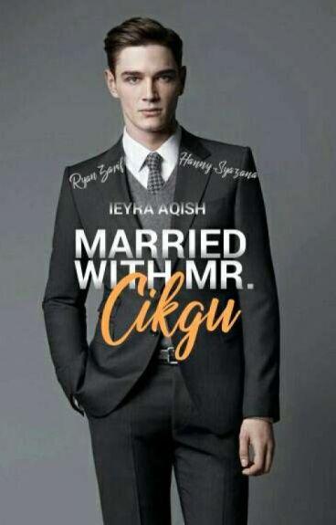 Married With Mr. Cikgu
