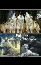 """Wataha """"Srebrna Wilczyca"""" by Jueczka323"""