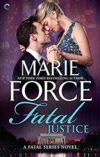 Fatal Series, Book 2:  Fatal Justice (Excerpt Only) by marieforce