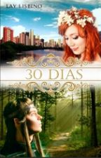 30 Dias (completo) by Laylisbino
