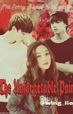 The Unforgettable Pain by wing_lie