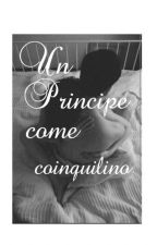 Un Principe Come Coinquilino by maryteti3