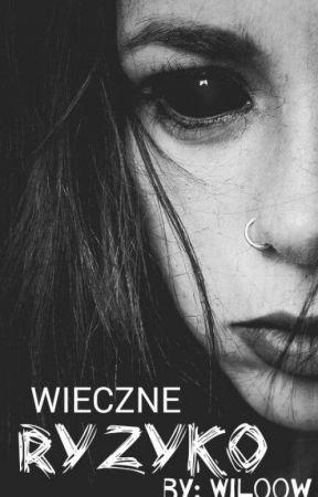 Wieczne Ryzyko | O'Brien by Wiloow