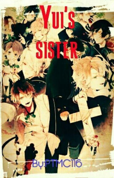 Yui's sister (a diabolik lovers fanfic)