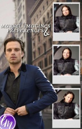 Marvel Imagines And Preferences -Requests Open- by lissamck