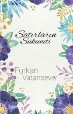 Satırların Sükuneti by FurkanVatansever
