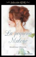 La pequeña Malone // Serie Chadwick 2 by MariamOrazal