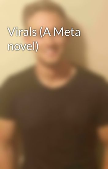 Virals (A Meta novel)