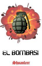 El Bombası by Shoanleer