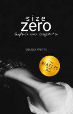 SIZE ZERO |✔️| by Memilyssi