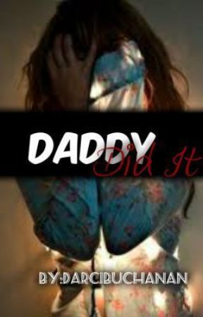 Daddy Did It *Criminal Minds Fan Fiction* by DarciBuchanan