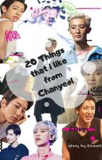 20 things that i like from chanyeol by fixme92