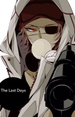 The Last Days by Kankankanu