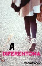 A diferentona by claraavila10