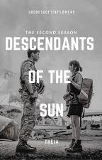 Descendants of the Sun Season 2 by goddessoftheflowers
