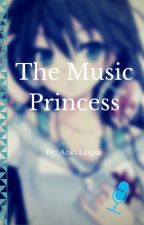 The Music Princess by AokiLapis13